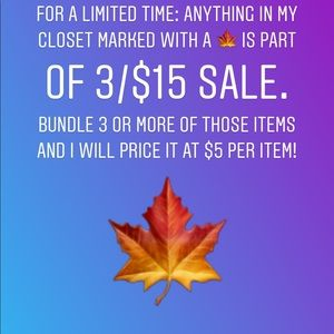 🍁3/$15 sale!! Look for the 🍁